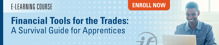 Financial Tools for the Trade: A Survival Guide for Apprentices