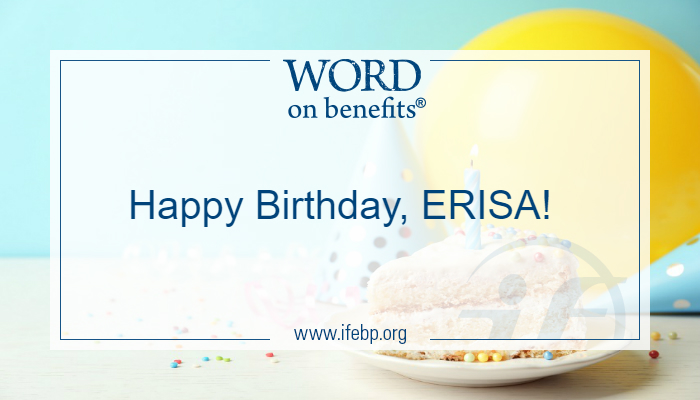 Happy Birthday, ERISA!