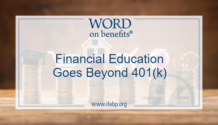 Financial Education Goes Beyond 401(k)