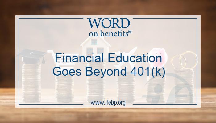 Financial Education Goes Beyond 401(k)