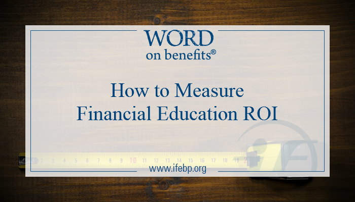 How To Measure Financial Education ROI