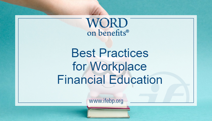 Best Practices for Workplace Financial Education