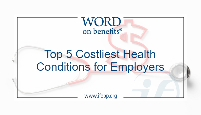 Top 5 Costliest Health Conditions for Employers