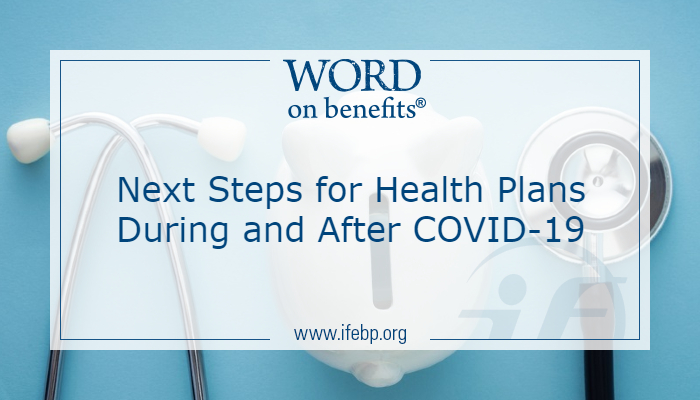 Next Steps for Health Plans During and After COVID-19