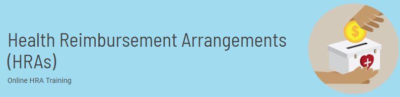 Health Reimbursement Arrangements (HRAs) Online Learning Course