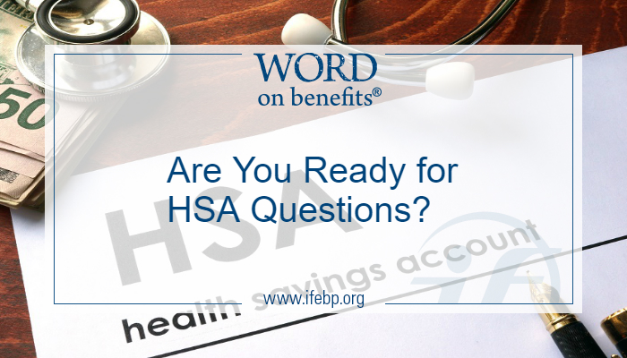 Are You Ready for HSA Questions?