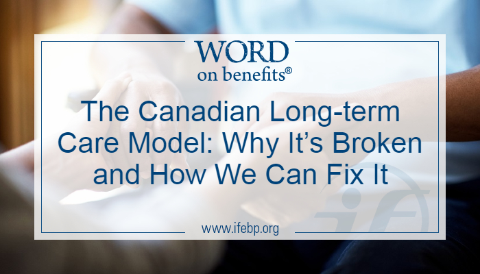 The Canadian Long-term Care Model: Why It's Broken and How We Can Fix It