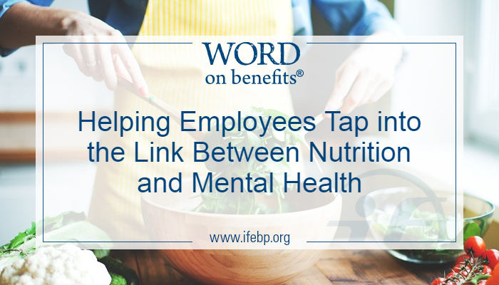 Helping Employees Tap into the Link Between Nutrition and Mental Health