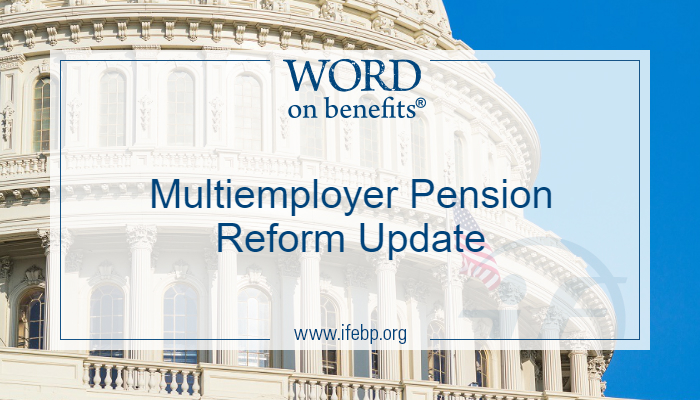 Multiemployer Pension Reform Update