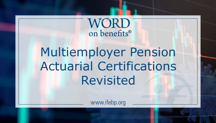 Multiemployer Pension Actuarial Certifications Revisited
