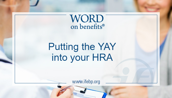 Health Risk Assessment Time! Putting the YAY into your HRA