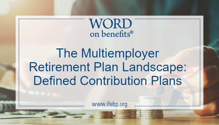 Multiemployer Defined Contribution Plans