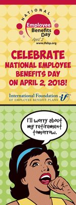 Celebrate National Employee Benefits Day on April 2, 2018!