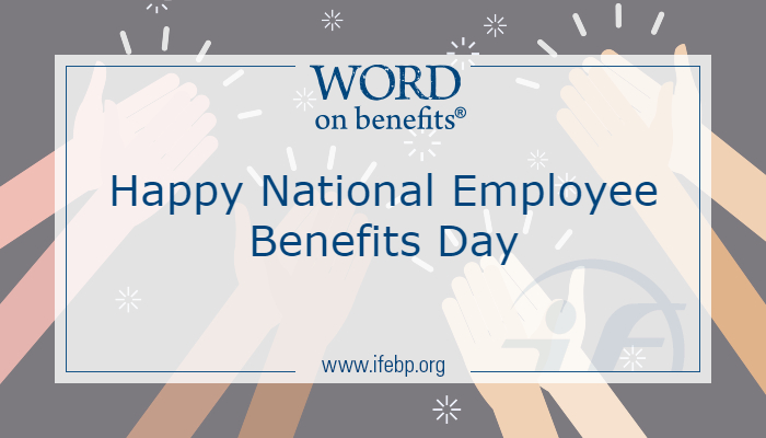 Happy National Employee Benefits Day