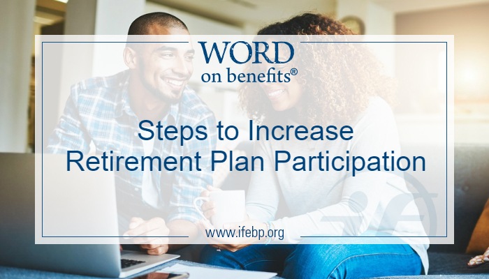 Steps to Increase Retirement Plan Participation