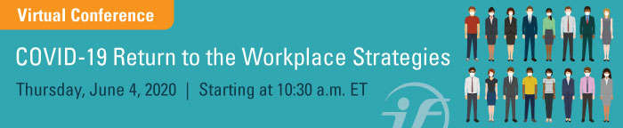 COVID-19 Return to Workplace Strategies Virtual Conference