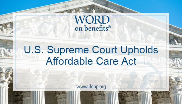 U.S. Supreme Court Upholds Affordable Care Act