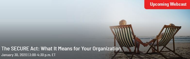 The SECURE Act: What It Means for Your Organization