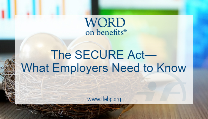 The SECURE Act—What Employers Need to Know