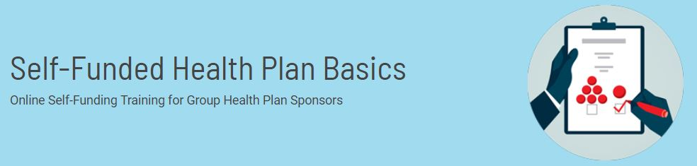 Self-Funded Health Plans Basics