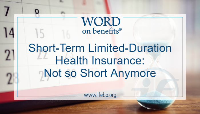 Short-Term Limited-Duration Health Insurance: Not So Short Anymore