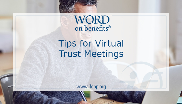 Tips for Virtual Trust Meetings
