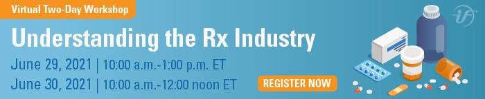 Understanding the Rx Industry Virtual Workshop