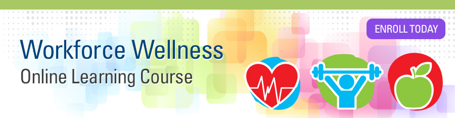 Workforce Wellness Online Learning Course