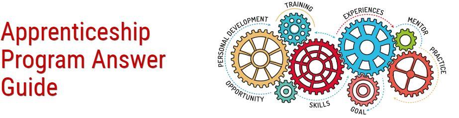 Apprenticeship Program Answer Guide