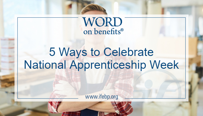 5 Ways to Celebrate National Apprenticeship Week