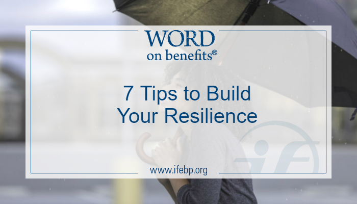 7 Tips to Build Your Resilience