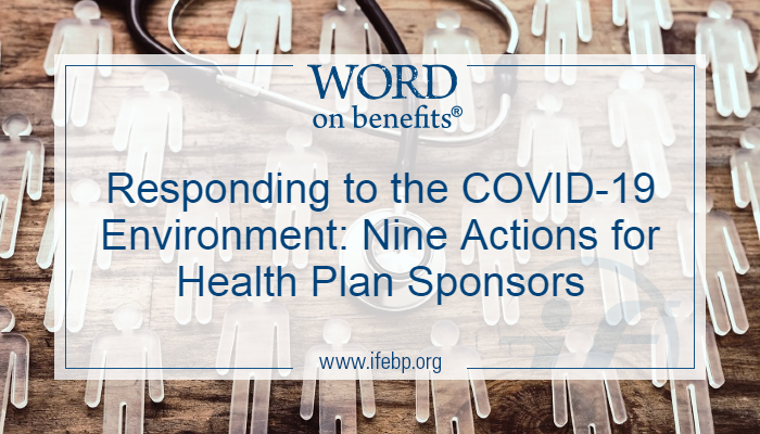 Responding to the COVID-19 Environment: Nine Actions for Health Plan Sponsors
