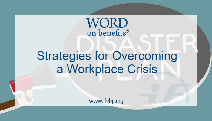 Strategies for Overcoming a Workplace Crisis