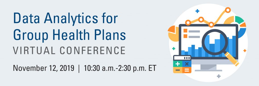 Data Analytics for Group Health Plans Virtual Conference