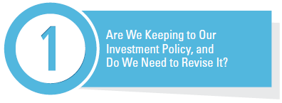 Are We Keeping to Our Investment Policy, and Do We Need to Revise It?