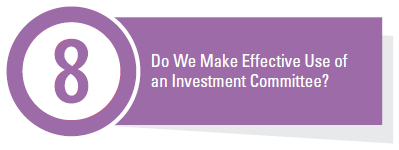 Do We Make Effective Use of an Investment Committee?
