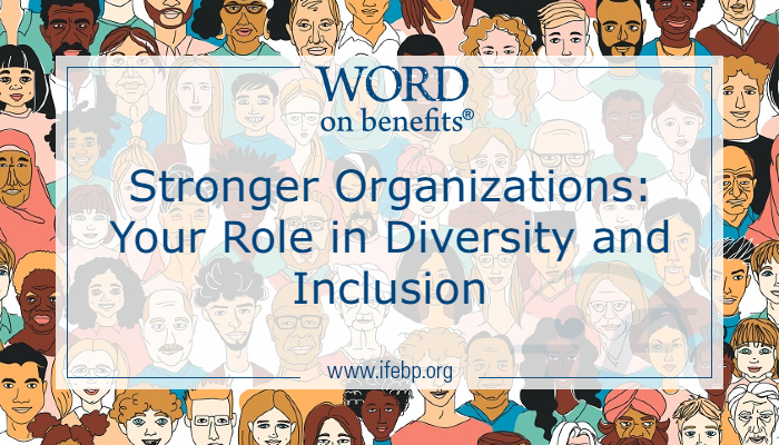 Stronger Organizations: Your Role in Diversity and Inclusion