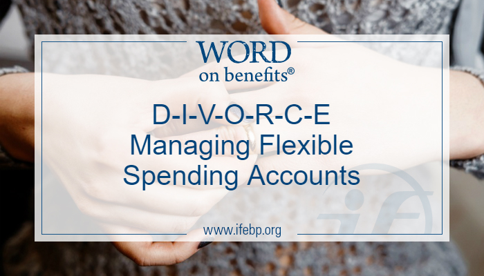 DIVORCE Managing Flexible Spending Accounts