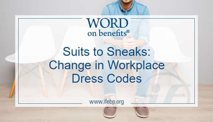 Suits to Sneaks: Change in Workplace Dress Codes