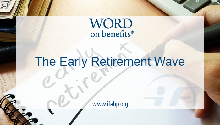 The Early Retirement Wave