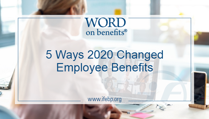 5 Ways 2020 Changed Employee Benefits