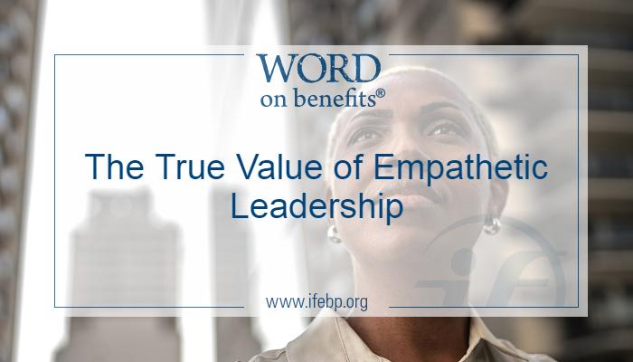 The True Value of Empathetic Leadership