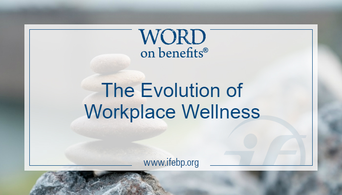 The Evolution of Workplace Wellness