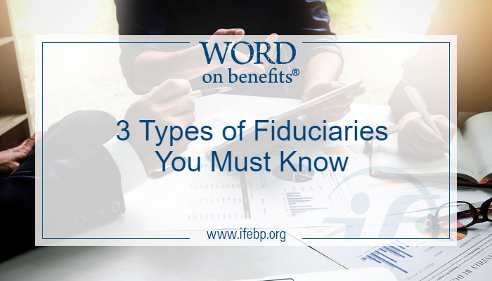 3 Types of Fiduciaries You Must Know