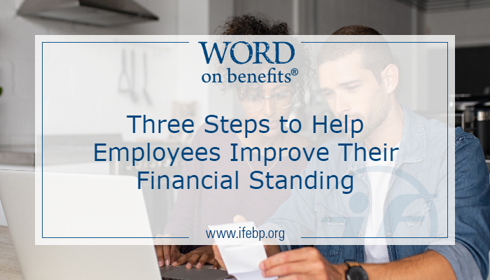 Three Steps to Help Employees Improve Their Financial Standing
