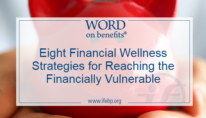 Eight Financial Wellness Strategies for Reaching the Financially Vulnerable