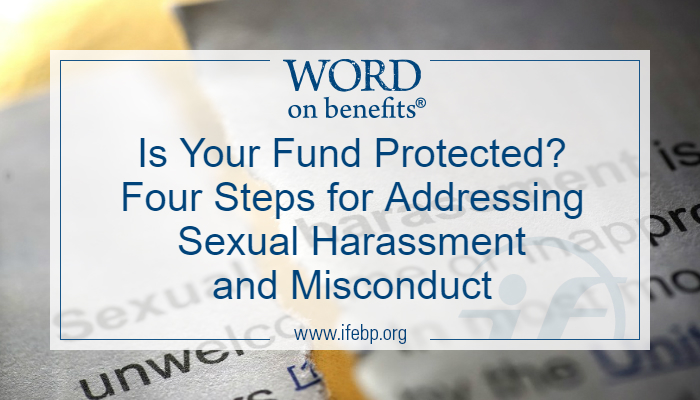 Is Your Fund Protected? Four Steps for Addressing Sexual Harassment and Misconduct