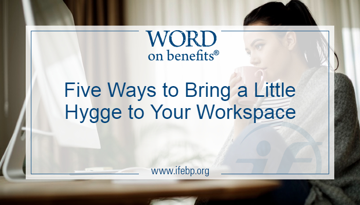 Five Ways to Bring a Little Hygge to Your Workspace
