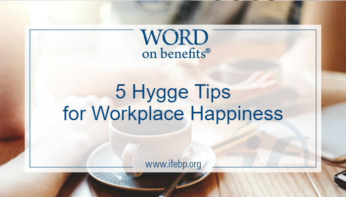 5 Hygge Tips for Workplace Happiness