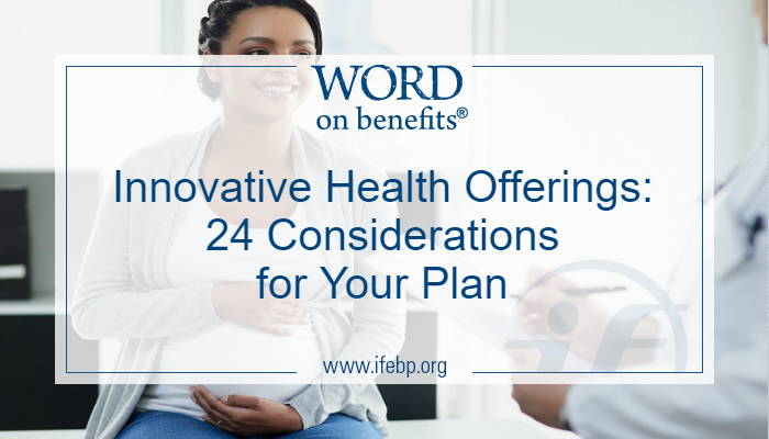 Innovative Health Offerings: 24 Considerations for Your Plan